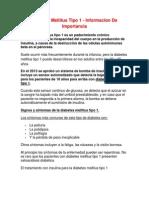 Diabetes Mellitus Tipo 1 - Informacion de Importancia