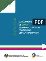 Foros Descentralistas - Regimen Especial Lima Metropolitana