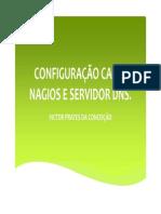 Configuração Cacti, Nagios e Servidor DNS