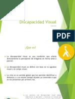 Discpacidad Visual y Auditiva