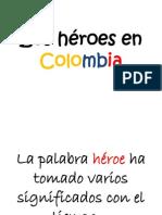 Los Héroes en Colombia