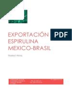 Exportación Espirulina Mexico Trabajo Final