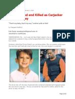 Boy Dragged and Killed as Carjacker Speeds Away