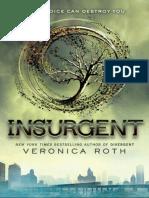 Divergent Trilogy 2 - Insurgent