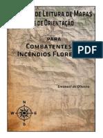 Manual de Leitura de Mapas e Orientacao Para Combatentes de Incendios Florestais