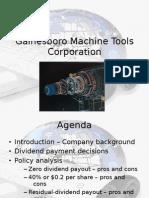 gainesboro machine tools corporation dividend policy Machine tools corporation: the dividend policy wacc of gainesboro machine tools corporation case analysis of gainesboro machine tools.