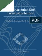 Stephen C. Cowin, Jay D. Humphrey Cardiovascular Soft Tissue Mechanics 2002