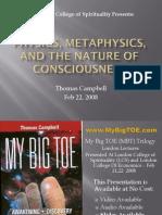 Physics, Metaphysics & the Nature of Consciousness