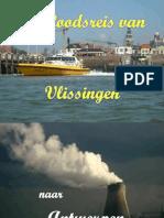 Een loodsreis van Vlissingen naar Antwerpen