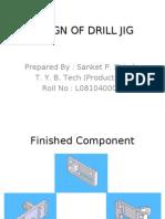 DESIGN OF DRILL JIG