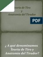 Teoría de Tiro y Anatomía del Tirador.ppt