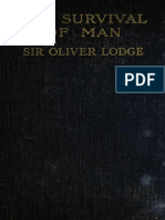 Lodge, Oliver, Sir - The Survival of Man - A Study in Unrecognized Human Faculty (1909)