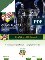 Guia PLACAR Europeus 2011e 2012