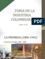 Historia de La Industria Colombiana 1886-1930