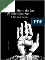 JABÉS, E - El Libro de Las Semejanzas - Alfaguara, Madrid, 2001