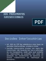 Dos Provimentos Jurisdicionais