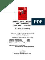 Manuale dell'Equipe per i seminari di vita nello Spirito - catholic edition