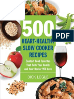 Dick Logue 500 Heart-healthy Slow Cooker Recipes Comfort Food Favorites That Both Your Family and Doctor Will Love 2010