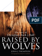 [John J. Thompson] Raised by Wolves the Story of Rock n Roll