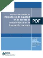Programa de Investigacion Indicadores de Equidad en El Acceso Al Conocimiento en La Formacion Docente 1 1