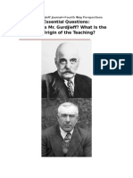 The Gurdjieff Journal-Essential Questions:Who Is Mr. Gurdjieff? What Is the Origin of the Teaching?