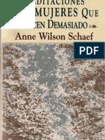 Meditaciones Para Mujeres Que Hacen Demasiado - Anne Wilson Schaef -Norma Bwv 203