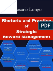 Rhetoric and Practice of Strategic Reward Management