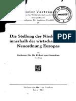 Die Stellung der Niederlande innerhalb der wirtschaftlichen Neuordnung Europas