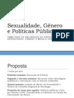 Sexualidade, Gênero e Políticas Públicas