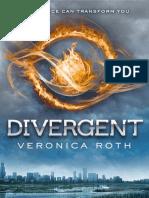 Divergent Trilogy 1- Divergent
