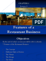 Features of the Restaurant Business.