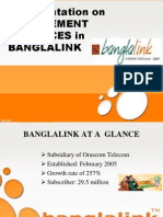 A Presentation on MANAGEMENT PRACTICES in BANGLALINK