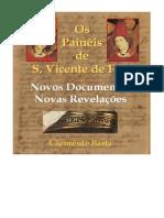 Os Painéis de S. Vicente - Novos Documentos, Novas Revelações