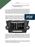 2008 2009 2010 2011 Toyota Highlander DVD Carro Com 3G WIFI GPS Rádio MP3 Bluetooth