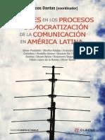 Dantas, Marcos (Coord.) (2014) - Avances en Los Procesos de Democratización de La Comunicación en América Latina