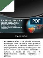 Globalizacion y La Industria