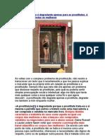 A prostituição não é degradante apenas para as prostitutas