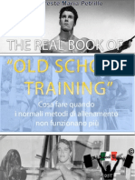 The Real Book Of Old School Training