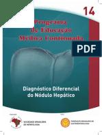 Diagnóstico Diferencial Do Nódulo Hepático
