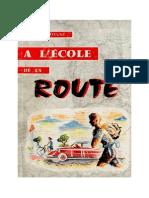 Sécurité Routière Code de La Route a l'Ecole de La Route CM2-6e-5e Fontugne