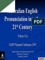 Australian English Pronunciation Into the 21st Centry