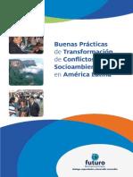 Buenas Practicas de Transformacion de Conflictos Socioambientales en America Latina_ESP