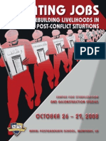 Creating Jobs and Rebuilding Livelihoods in Post-Conflict Situations October 26-29, 2008 Workshop Report