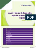 Impacto y Factores de Riesgo sobre Depresión en Mujeres en Tres Regiones del Perú