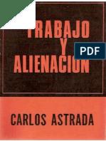 Astrada, Carlos trabajo-y-alienacion.pdf