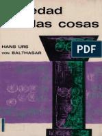 135602714 Hans Urs Von Balthasar Seriedad Con Las Cosas