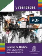 Informe Gestion Decano Élmer Gaviria 2005 2014. Facultad de Medicina, UdeA
