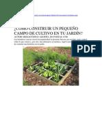Cómo Construir Un Pequeño Campo de Cultivo en Tu Jardín (Autoguardado)