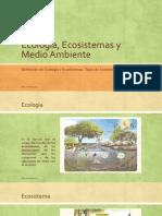 Ecologìa, Ecosistemas y Medio Ambiente