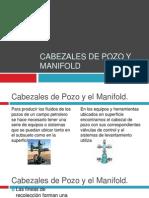 CABEZaLES de Pozo y Manifold